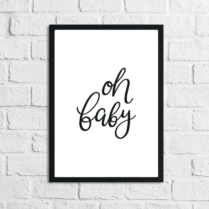 Scandinavian Oh Baby Children's Nursery Bedroom Wall Decor Print