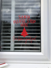 Santa Please Stop Here I've Been A Good Girl OR Boy Tree Window Door Vinyl Christmas Sticker