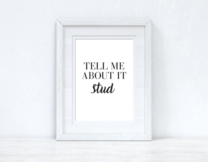 Tell Me About It Stud Grease Dressing Room Simple Wall Decor Print