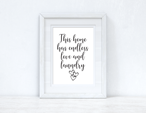 This Home Has Endless Love And Laundry Room House Simple Wall Decor Print