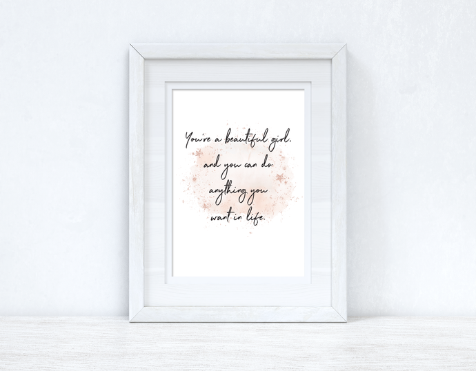 You're A Beautiful Girl Rose Gold Watercolour Inspirational Wall Home Decor Print