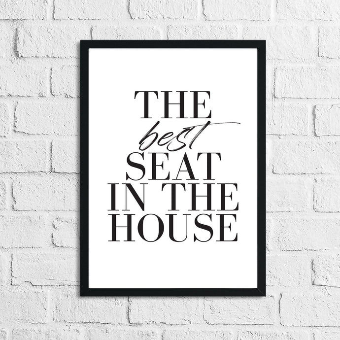 The Best Seat In The House Bathroom Wall Decor Home Print