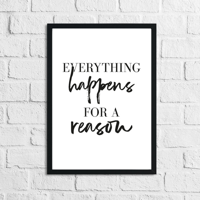 Everything Happens For A Reason Inspirational Wall Decor Quote Print