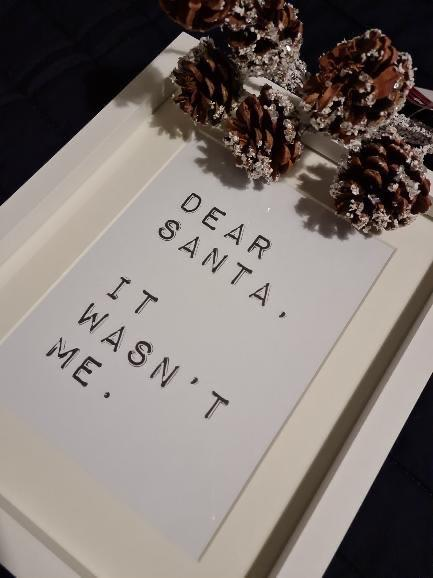 Dear Santa, It wasn't Me Christmas Seasonal Wall Home Decor Print