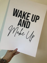 Wake Up & Make Up Dressing Room Simple Wall Decor Print