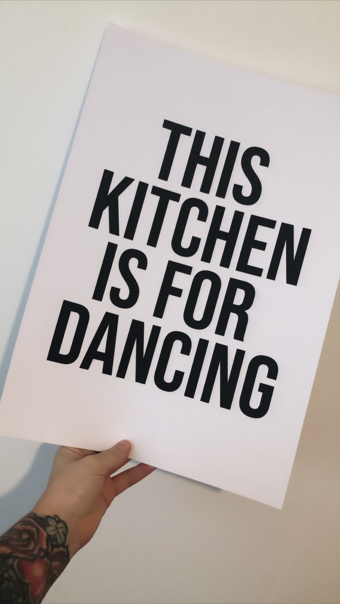 This Kitchen Is For Dancing Bold Kitchen Simple Wall Decor Print