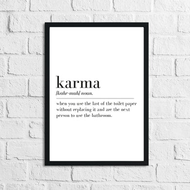 Karma Definition Bathroom Wall Decor Funny Print