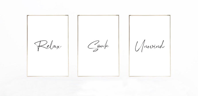 Relax Soak & Unwind Bathroom Wall Decor Home Prints Set Of 3
