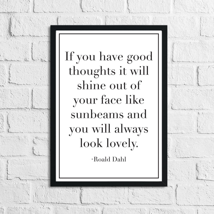 If You Have Good Thoughts It Will Shine Children's Room Quote Wall Decor Print