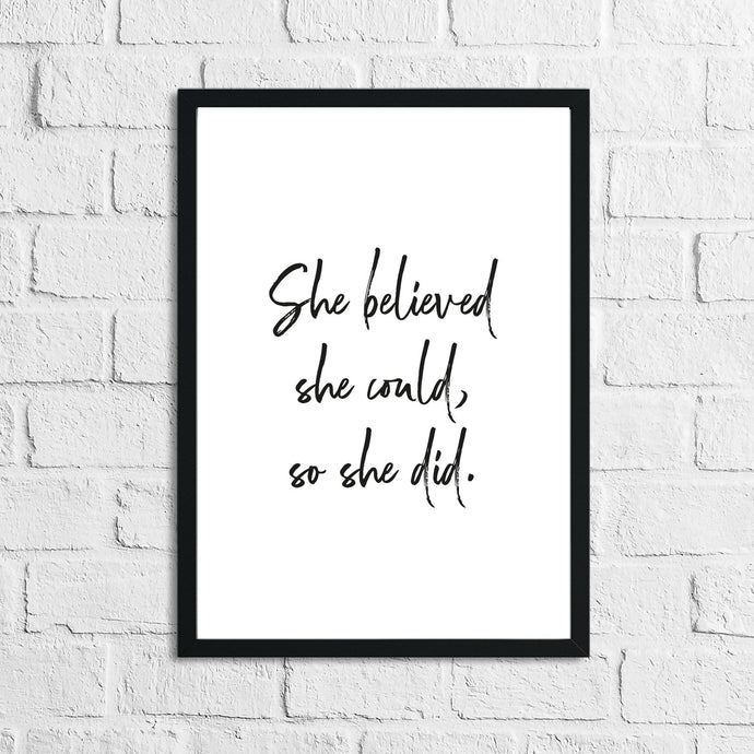 She Believed She Could, So She Did Inspirational Wall Decor Quote Print