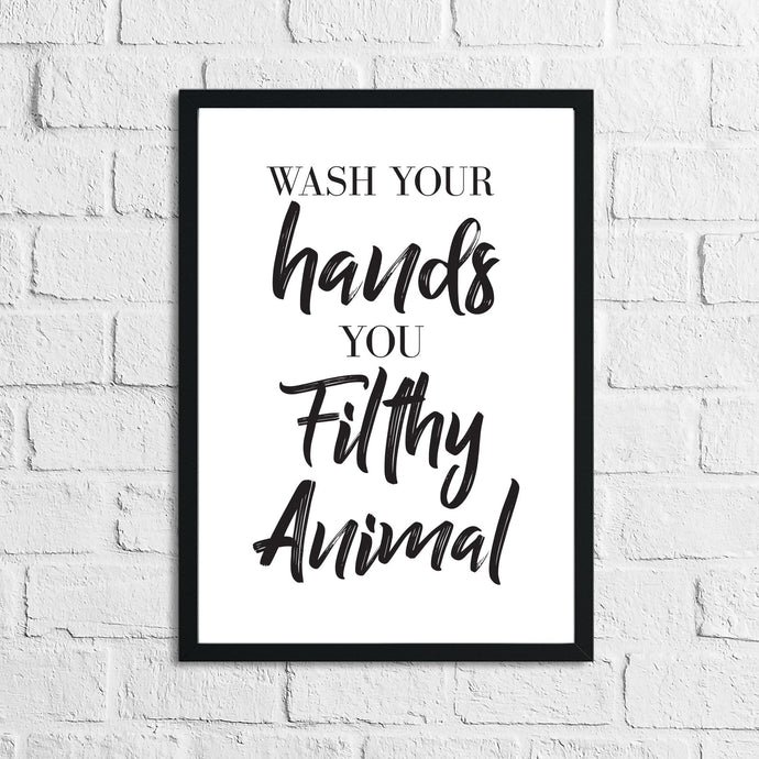 Wash Your Hands You Bathroom Wall Decor Print