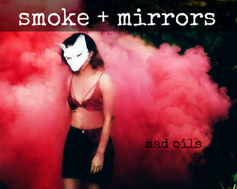 Smoke & Mirrors Fragrance Oil