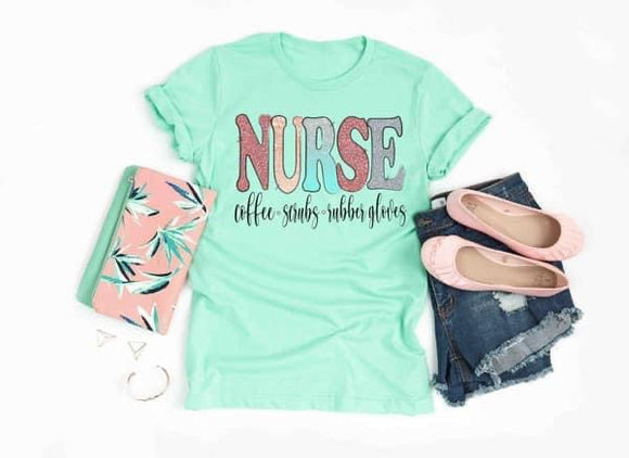 Nurse, Coffee, Scrubs, & Rubber Gloves Tee