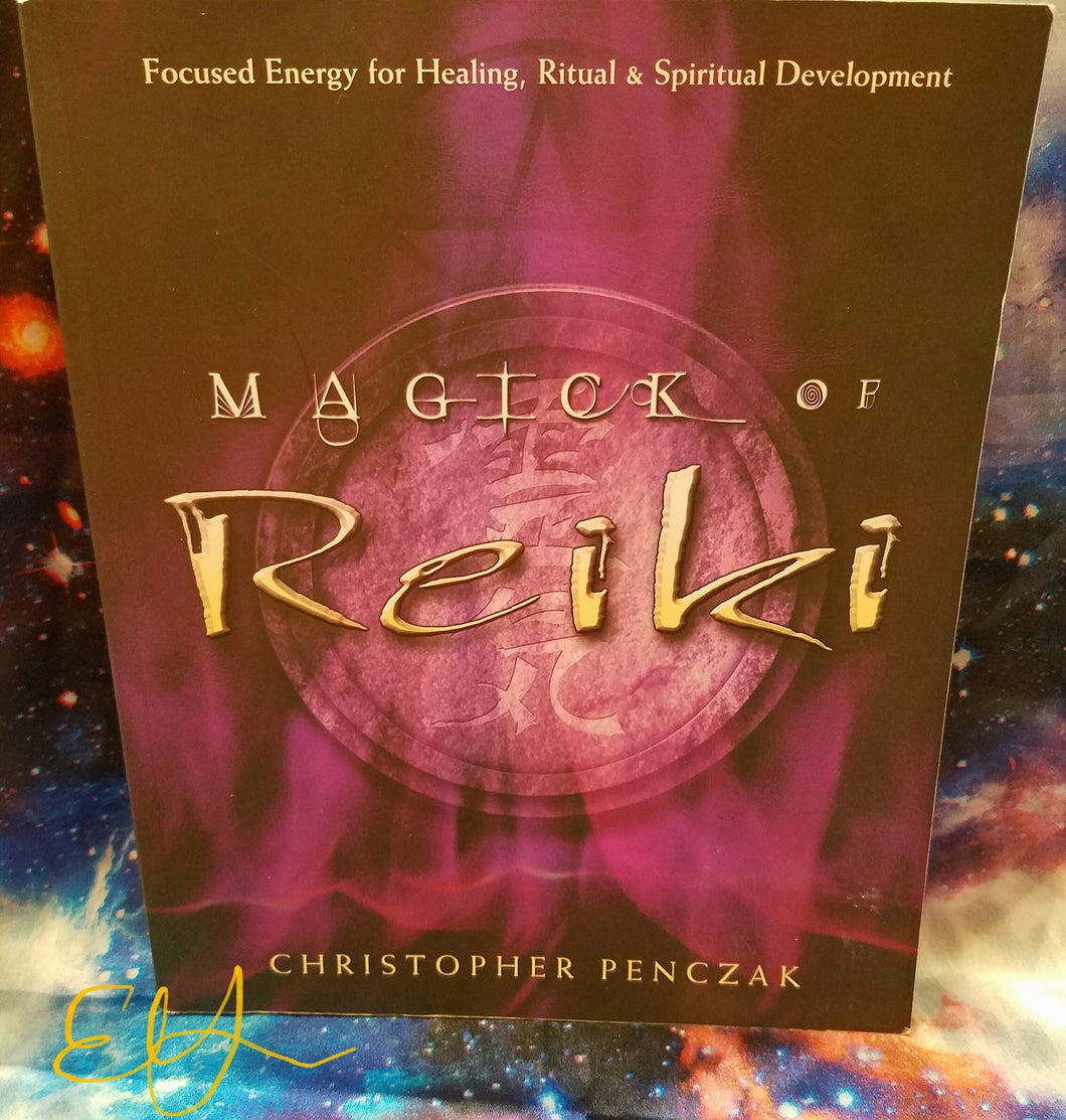 Magick of Reiki By Christopher Penczak