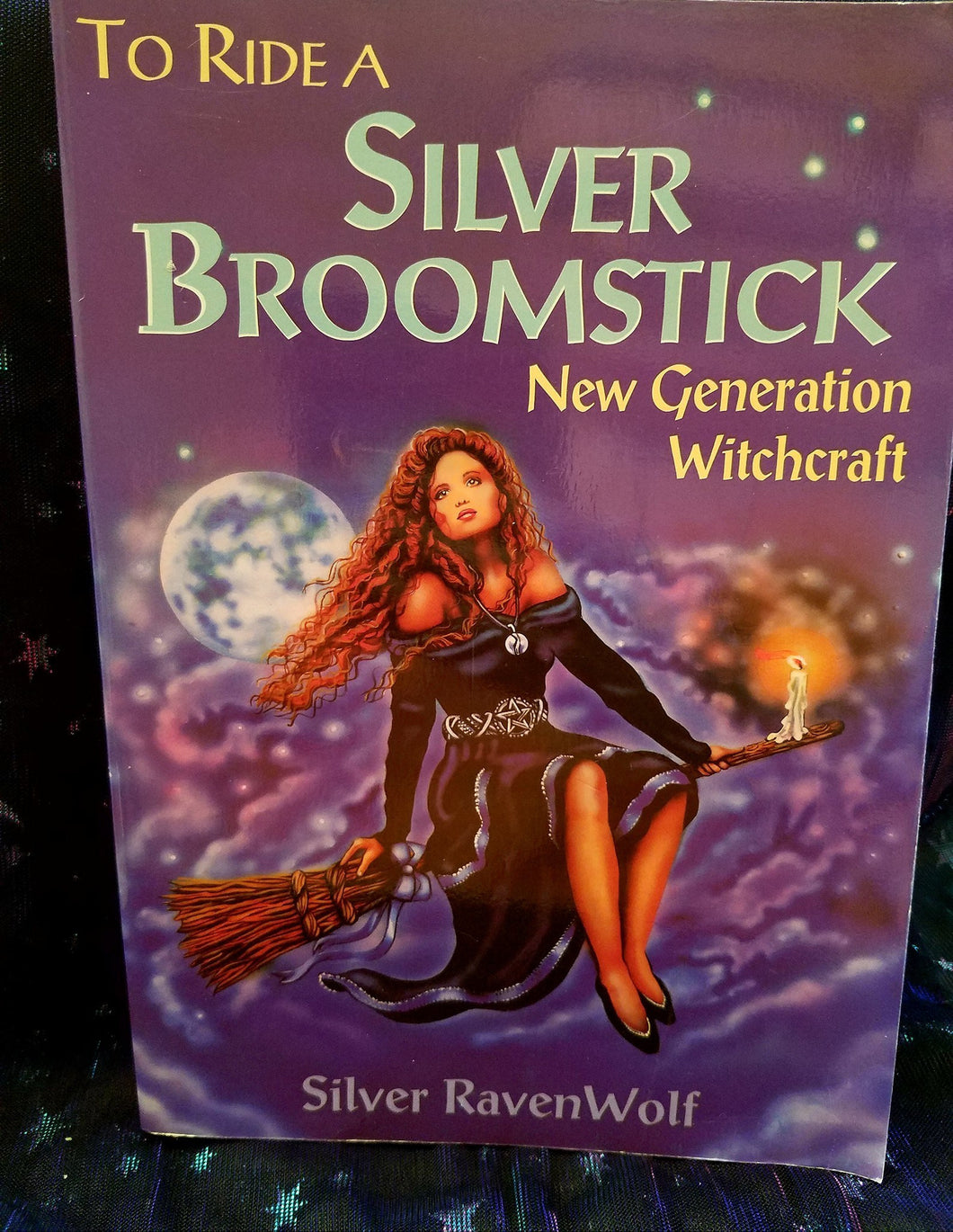 To Ride A Silver Broomstick Book By Silver Ravenwolf