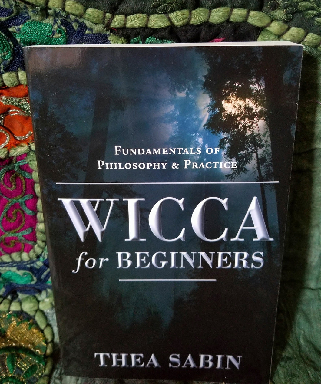 Wicca For Beginners Book By Thea Sabin