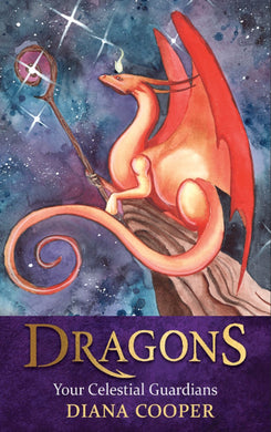 Dragons Your Celestial Guardians By Diana Cooper