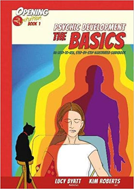 Psychic Development The Basics By Kim Roberts & Lucy Byatt