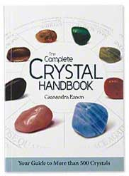 The Complete Crystal Handbook By Cassandra Eason