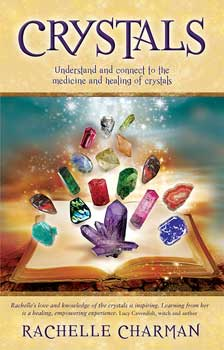 Crystals Understand & Connect Book By Rachelle Charman