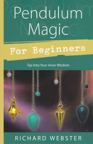 Pendulum Magic for Beginners Book By Richard Webster