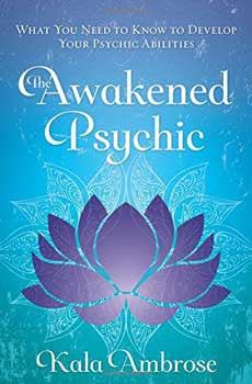Awakened Psychic Book By Kala Ambrose