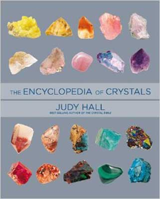 The Encyclopedia of Crystals By Judy Hall