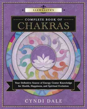 Llewellyn Complete Book of Chakras By Cyndi Dale