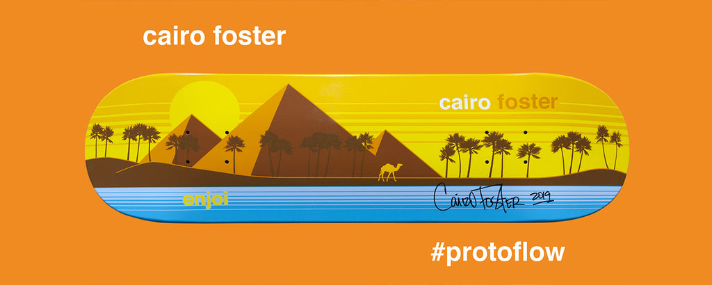 cairo foster last pro deck protoflow signed limited edition