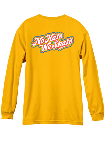 Andale NO HATE WE SKATE Rainbows Gold Long Sleeve Tshirt