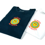 Andale NO HATE WE SKATE Smiles White Short Sleeve Tshirt