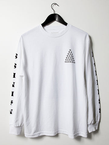 MADNESS Long Sleeve Tee.