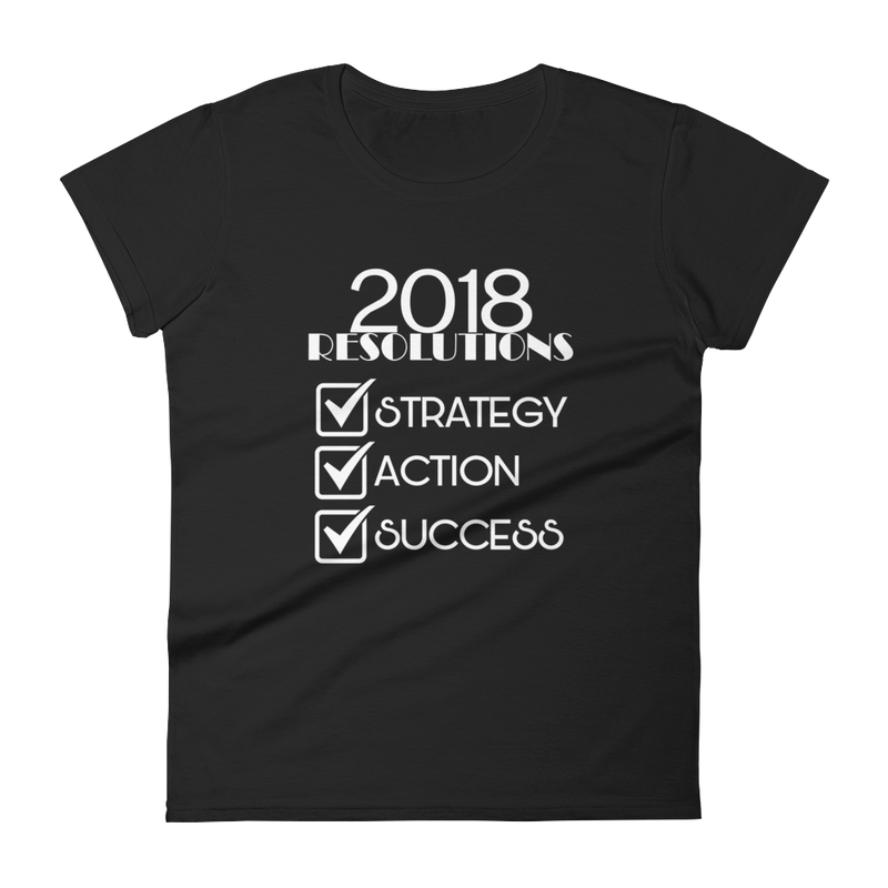 2018 Resolutions Shirt (Women)