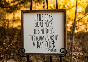 """Little Boys Should Never Be Sent To Bed"" Distressed Framed Farmhouse Sign"