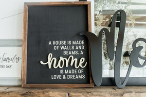"""A house is made of"" with 3D feature Farmhouse Sign"