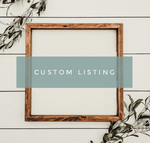 Custom Listing - Callie White