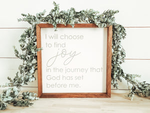"Ready to ship ""I will choose to find joy.."" Framed Sign"