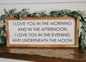 """I Love You In The Morning"" Farmhouse Sign"
