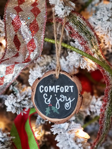 Comfort & Joy- Wood Slice Ornament