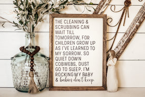 "READY TO SHIP ""The cleaning & scrubbing"" Farmhouse Sign"