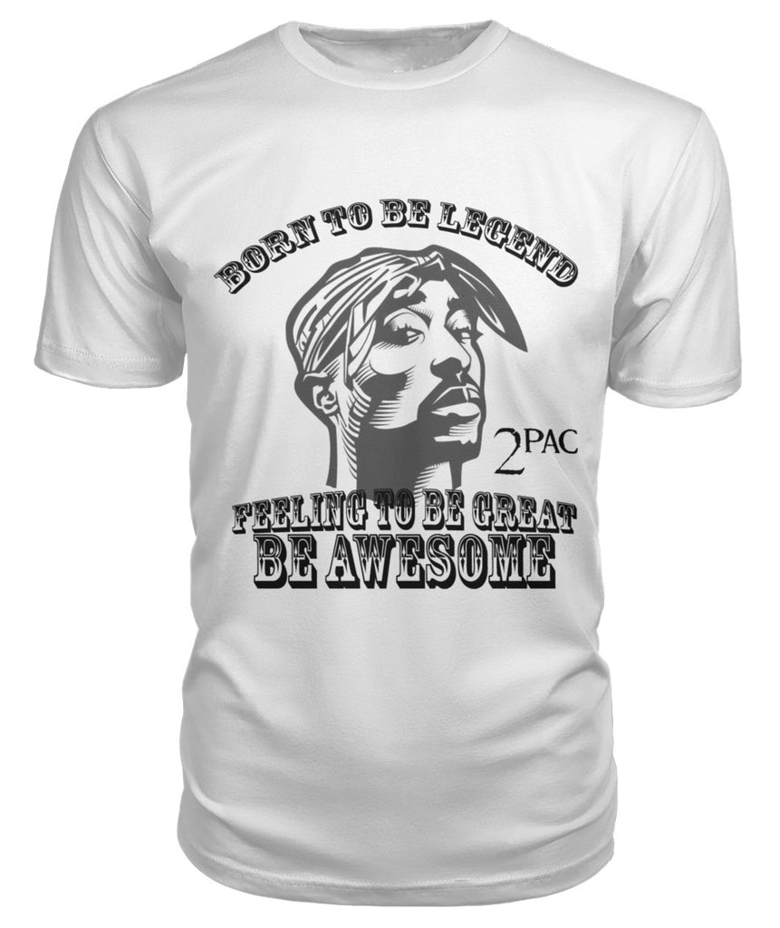 2 Pac Born To be Legend t-shirt