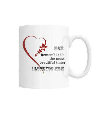 Mother's Day Gift- I love You Mom White Coffee Mug