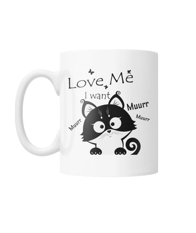 Cat lover -I want-Muurr..Muurr White Coffee Mug