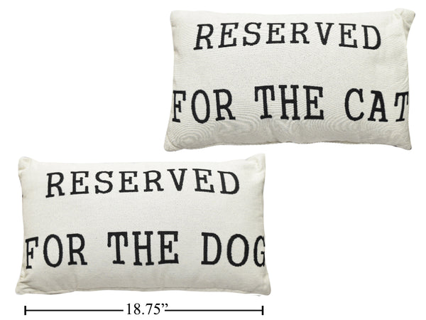 Reserved for the Dog and Cat Cushion