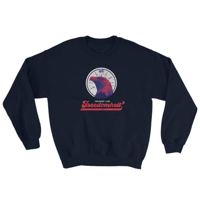 FREEDOMHEIT SWEATSHIRT!