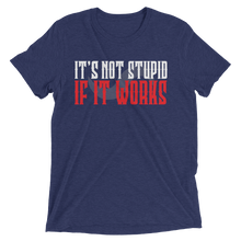 LADIES IT'S NOT STUPID TSHIRT