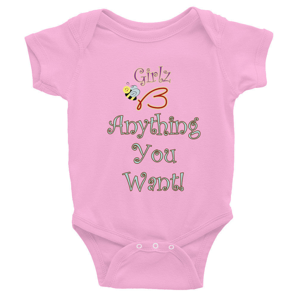 "Infant Bodysuit - ""Girlz B Anything You Want"" Design"