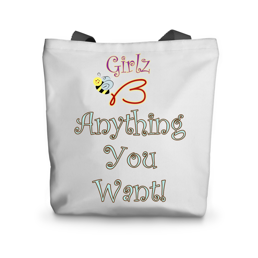"Tote Bag - ""Anything You Want"" Design"