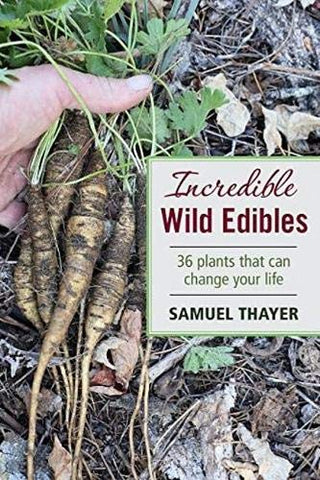 Incredible Wild Edibles, by Sam Thayer - What.The.Soap.