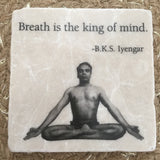 Marble Tile Adorned with BKS Iyengar Quote // Breath is the king of mind